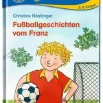 Fußballgeschichten vom Franz, Christine Nöstlinger, Kinderbuch, Erstlesereihe, Oetinger, Sonne, Mond und Sterne,