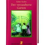 book love, die sechste: Der verzauberte Garten von Edith Nesbit