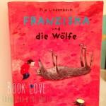 book love ::: franziska und die wölfe