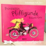 Prinzessin Pfiffigunde, Babette Cole, Book Love, Lesehöhle, Kinderbuchtipp