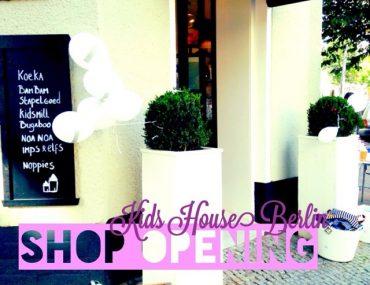 Kids House Berlin, Shop Opening, Shoperöffnung