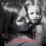 Gemeinsam für starke Mädchen, Blogparade, Mehr Mut zum Ich, Mutter und Tochter