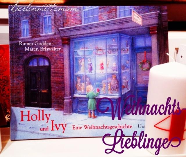 Weihnachtsbücher für Kinder, Holly und Ivy, Kinderbuch, Weihnachten, Buchtipp, Vorlesen