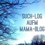 such-log auf'm mama blog ::: lustiger suchen mit berlinmittemom
