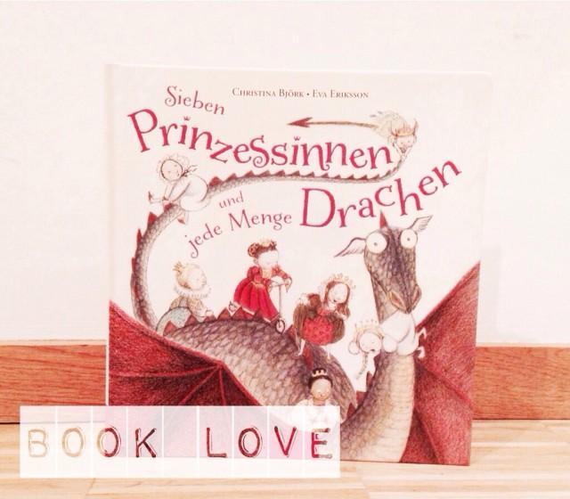 Sieben Prinzessinnen und jede Menge Drachen, Lesehöhle, Buchtipp, Kinderbuch, BIlderbuch