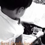 first grade love ::: über s.o.s., eine kleine liebe und coole jungs