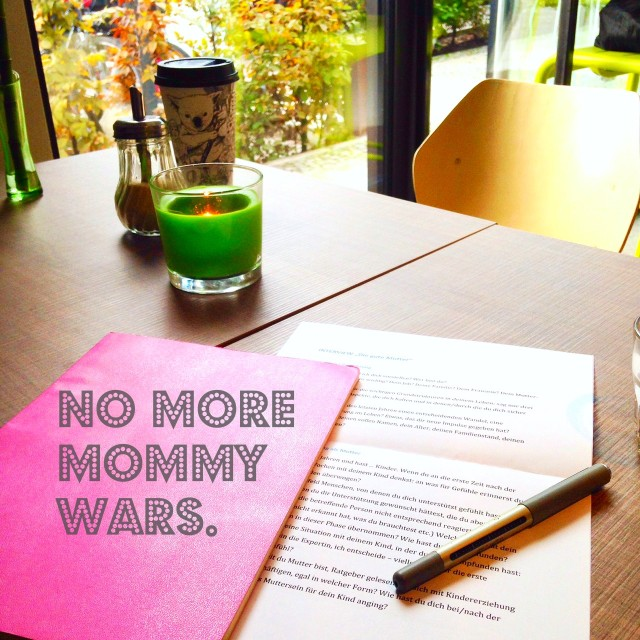 no more mommy wars, Philanthropin, Sackgasse, Mama Blogs