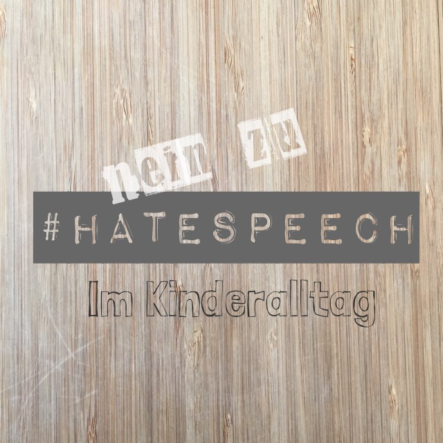 Hate speech, Kinder, Sprache, Erziehung, Diskriminierung