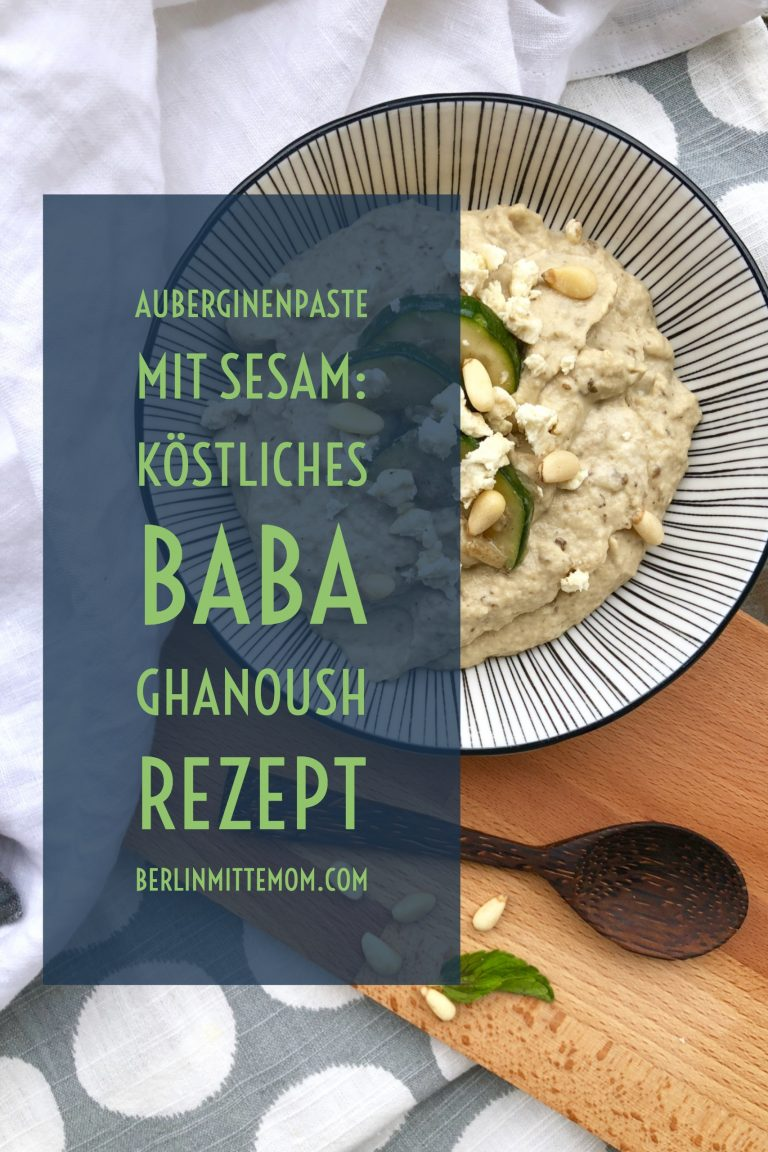 Baba Ghanoush. Auberginenpaste mit Sesam | berlinmittemom.com