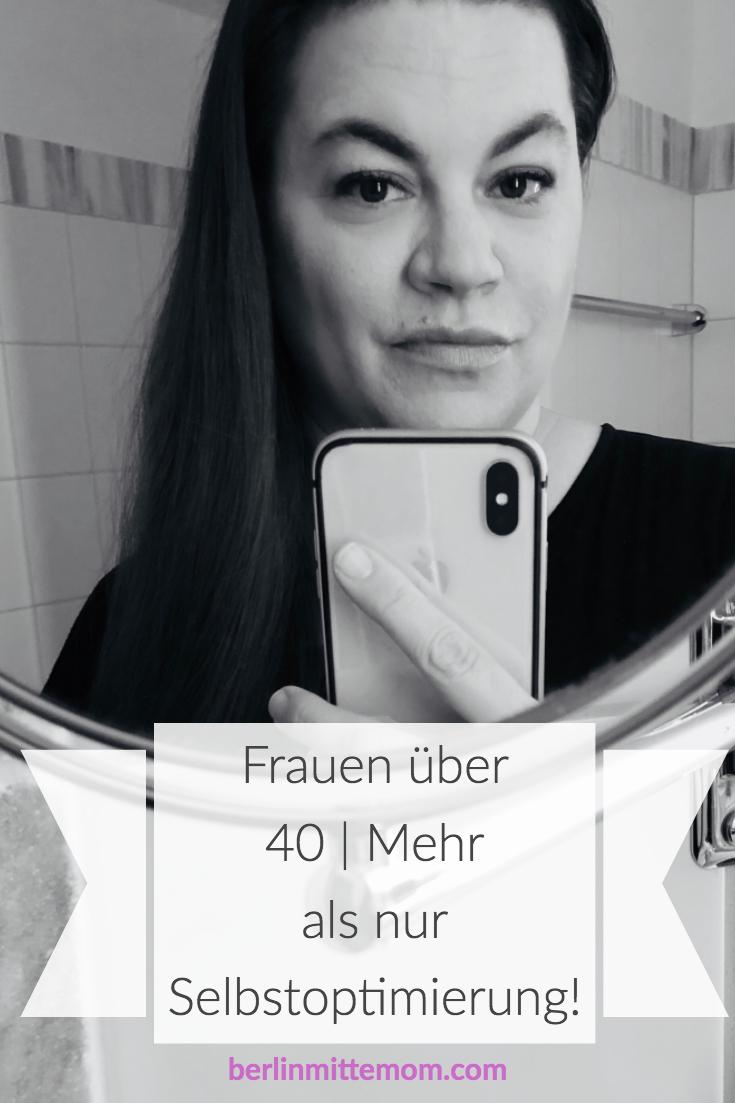 Was Frauen über 40 wirklich wollen   berlinmittemom.com